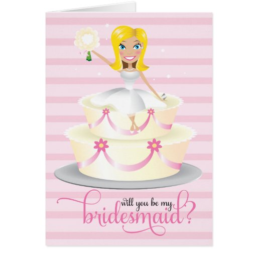 311 Will You Be My Bridesmaid Blonde Greeting Cards