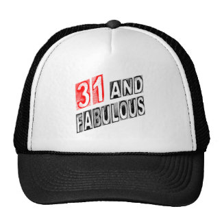 31 And Fabulous Trucker Hats