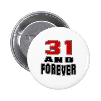 31 birthday designs pinback buttons