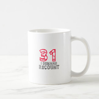 31 I Demand Recount Birthday Designs Mug