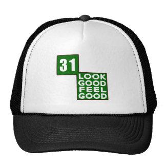 31 Look Good Feel Good Hat