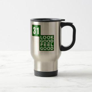 31 Look Good Feel Good Coffee Mug