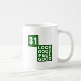 31 Look Good Feel Good Coffee Mugs