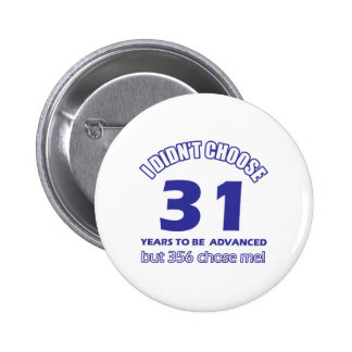 31 years advancement button