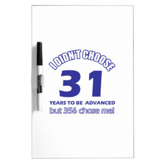 31 years advancement Dry-Erase boards