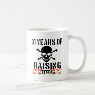 31 years of raising hell coffee mugs