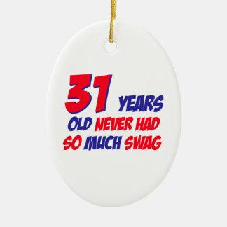 31 years old birthday design ornament