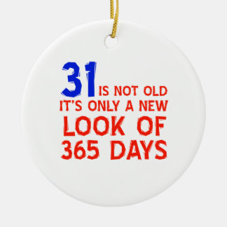 31 years Old birthday designs Ornament