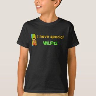 3246678, I have special, ABILITIES T-Shirt