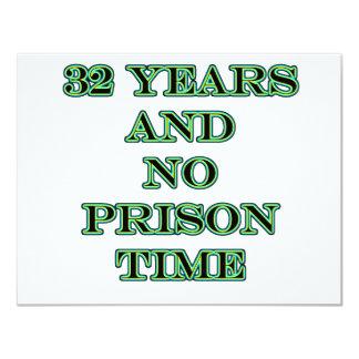32 No prison time 11 Cm X 14 Cm Invitation Card