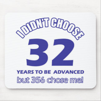 32  years advancement mouse pad