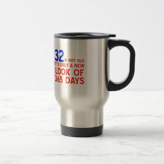 32 years Old birthday designs Stainless Steel Travel Mug