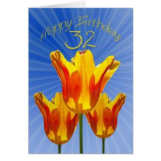 32nd Birthday card, tulips full of sunshine