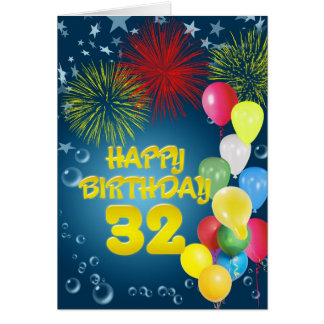 32nd Birthday card with fireworks and balloons