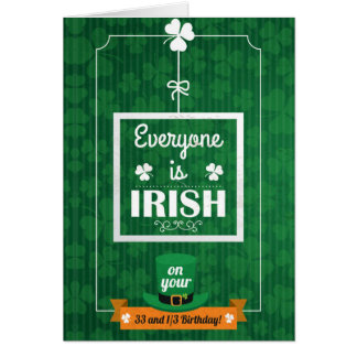 33 and 1/3 everyone is irish card