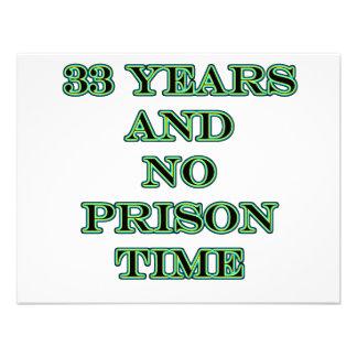 33 No prison time Custom Announcements