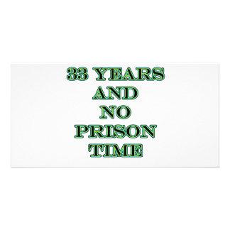 33 No prison time Photo Card Template