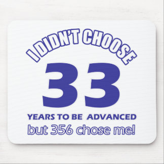 33 years advancement mouse pad