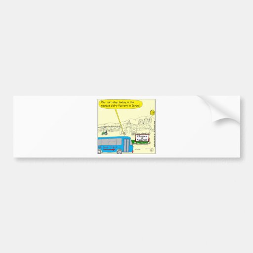 343 Cheeses of nazareth color cartoon Bumper Sticker