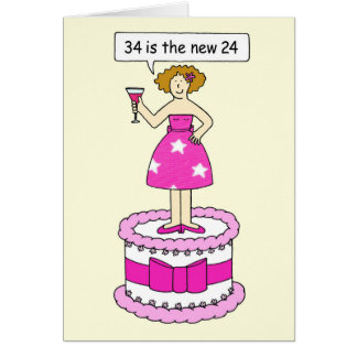 34th birthday humour for her, lady on giant cake. card
