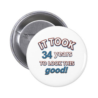 34th year birthday designs 6 cm round badge