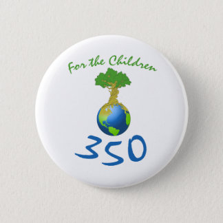 350 for the children 6 cm round badge