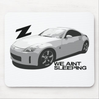 350Z Aint sleeping Mouse Mat
