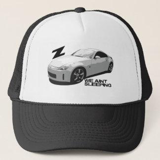 350Z Aint sleeping Trucker Hat