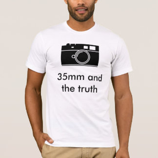35mm and the truth T-Shirt