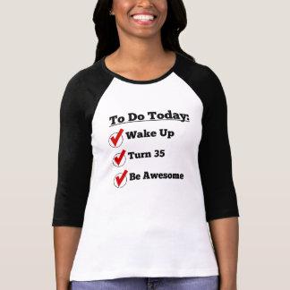 35th Birthday Checklist T-shirt