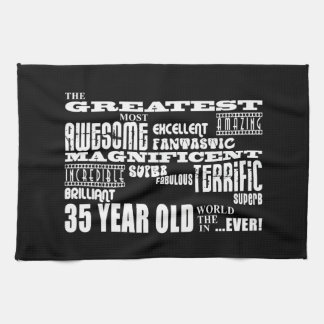 35th Birthday Party Greatest Thirty Five Year Old Tea Towel