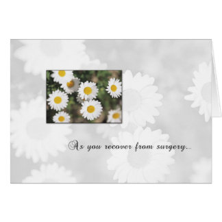 3618 Daisy Recover From Surgery Greeting Card