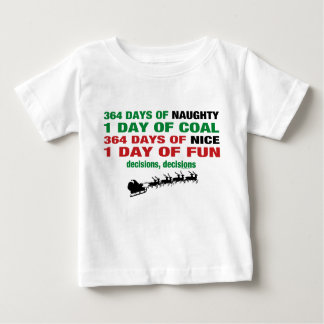 364 Days of Naughty Baby T-Shirt