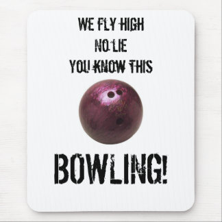 36640, We fly high No lie You know this, BOWLING! Mouse Mat