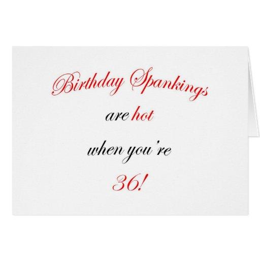 36 Birthday Spanking Greeting Card