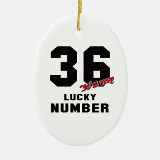36 It's my lucky number Ceramic Oval Decoration