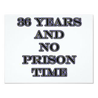 36 No prison time 11 Cm X 14 Cm Invitation Card