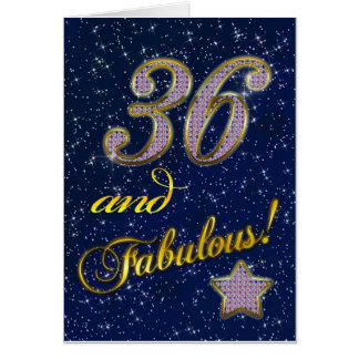 36th birthday for someone Fabulous Card