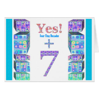 37 47 57 67 77 87 97 Years Young!  Happy Birthday Greeting Card