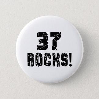 37 Rocks Birthday Designs 6 Cm Round Badge