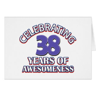 38 year old birthday designs and gifts greeting card