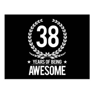 38th Birthday (38 Years Of Being Awesome) Postcard
