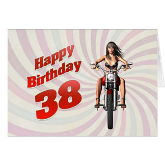 38th Birthday card with a motorbike girl
