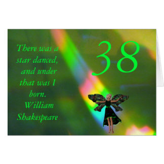 38th Birthday Green Fairy Willam Shakepeare Quote Greeting Card