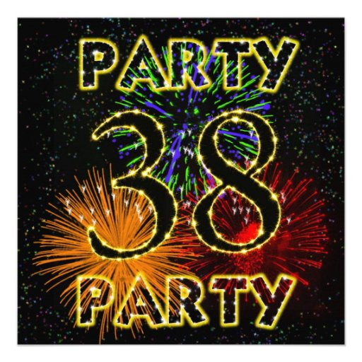 38th birthday party invitation with fireworks