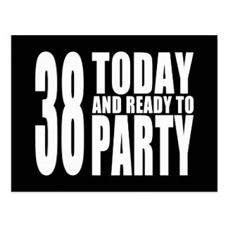 38th Birthdays Parties : 38 Today & Ready to Party Postcard