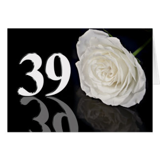 39th Birthday Card with a classic white rose