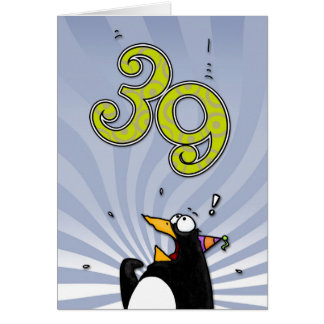 39th Birthday - Penguin Surprise Card