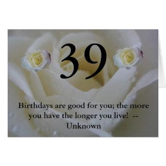 39th Birthday white rose Card
