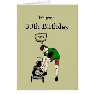 39th, Thirty-nine Birthday Funny Lawnmower Insult Greeting Card